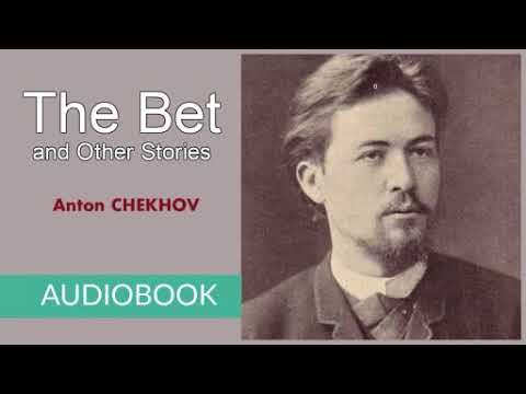 an analysis of the bet by anton chehkov Determine what you know about anton chekhov's ''the bet'' with this study quiz and worksheet combo take the quiz from home or while you're on the.