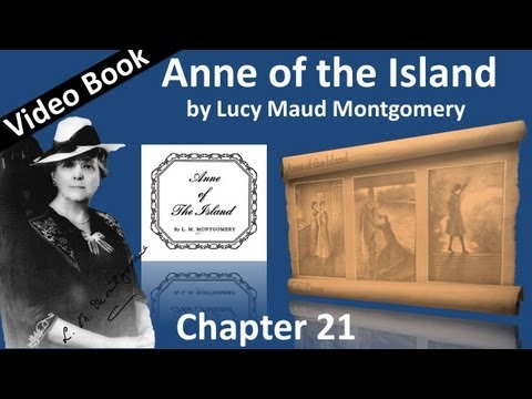 Chapter 21 - Anne of the Island by Lucy Maud Montgomery - Roses of Yesterday