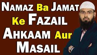 Namaz Ba Jamat Ke Fazail Ahkaam Aur Masail By Adv. Faiz Syed