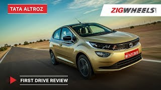 Tata Altroz 2019   First Drive Review   Price in India, Features, Engines & More   ZigWheels