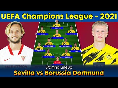 Sevilla Vs Borussia Dortmund Starting Lineup | Sevilla Starting XI | Borussia Dortmund Starting XI