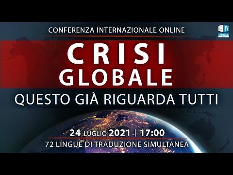 Crisi globale. Questo già riguarda tutti   Conferenza internazionale online 24.07.2021