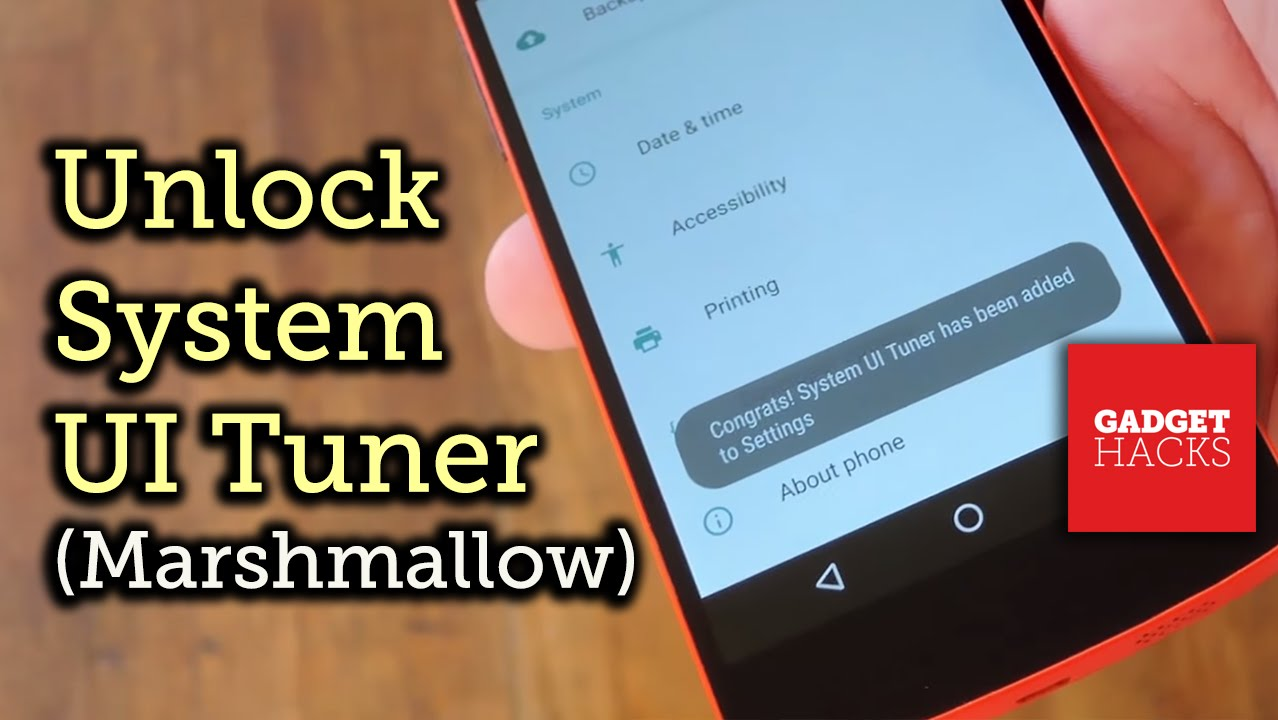 How to Access Android 6 0's Hidden System UI Tuner