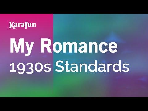 Karaoke My Romance - 1930s Standards *