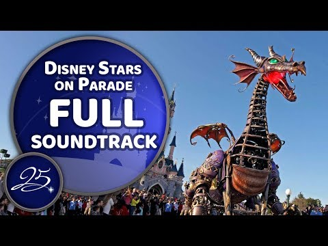 Disney Stars on Parade FULL Soundtrack (ft. Character Voices) - Disneyland Paris 25th Anniversary
