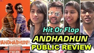 Andhadhun Movie PUBLIC Review | Andhadhun Hit Or Flop Movie Review By Public