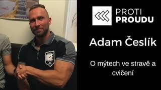 Adam Česlík (Performance Training, Rise by Performance) v podcastu Proti Proudu