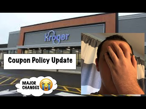 NEW KROGER COUPON POLICY UPDATE– MAJOR CHANGES :(