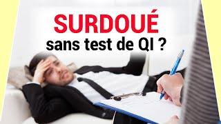 Décrété surdoué sans avoir passé de tests de QI ?!! Doc de Tutoie #3