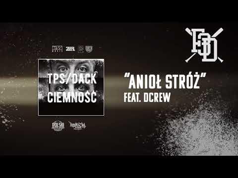 TPS/Dack - Anioł stróż feat. Dcrew prod. Flame