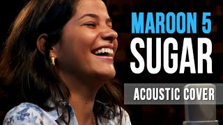 Maroon 5   Sugar   Acoustic Cover