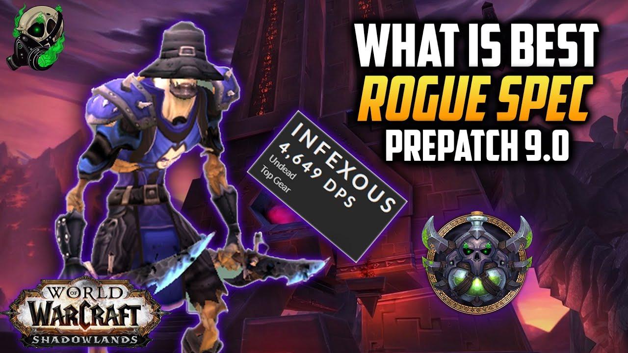 Best Rogue Raid Spec 6 1