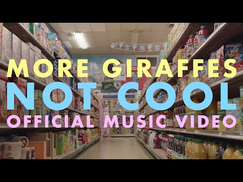 More Giraffes - Not Cool (Official Video) Mp3