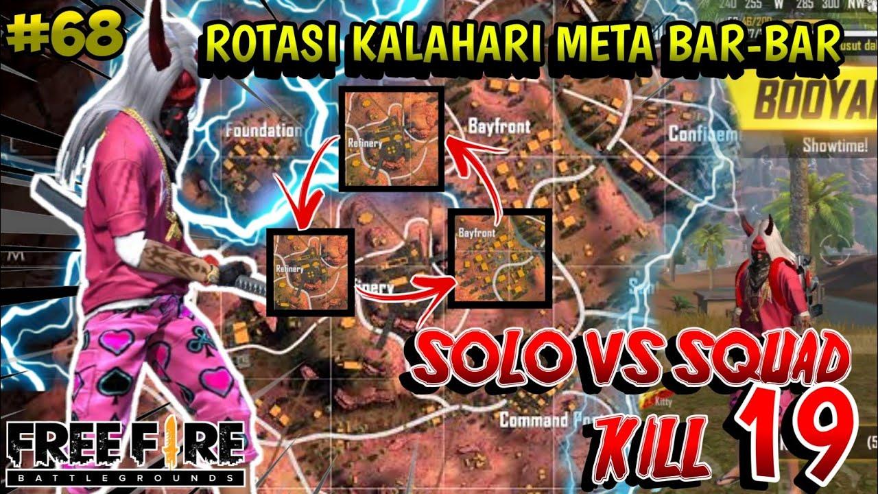 INI ROTASI BAR-BAR DI MAP KALAHARI AUTO KILL BANYAK!!! SOLO VS SQUAD 19KILL