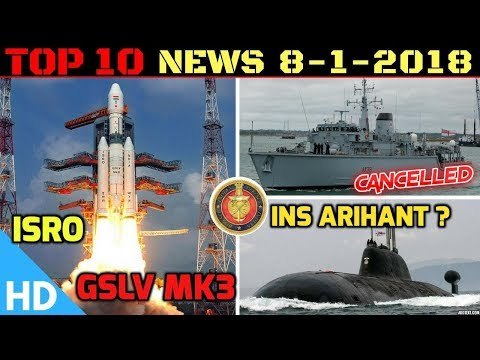 Indian Defence Updates : MoD Scaps 32,000cr Deal South Korea, INS Arihant Operational, ISRO GSLV MK3