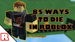 85 ways to die in roblox