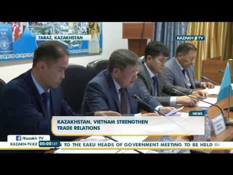 Kazakhstan, Vietnam strengthen trade relations - Kazakh TV