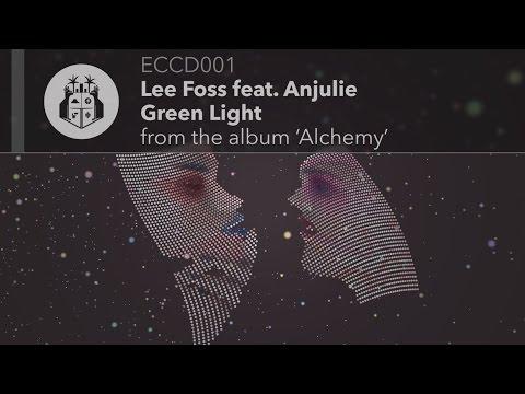 Lee Foss feat. Anjulie - Green Light