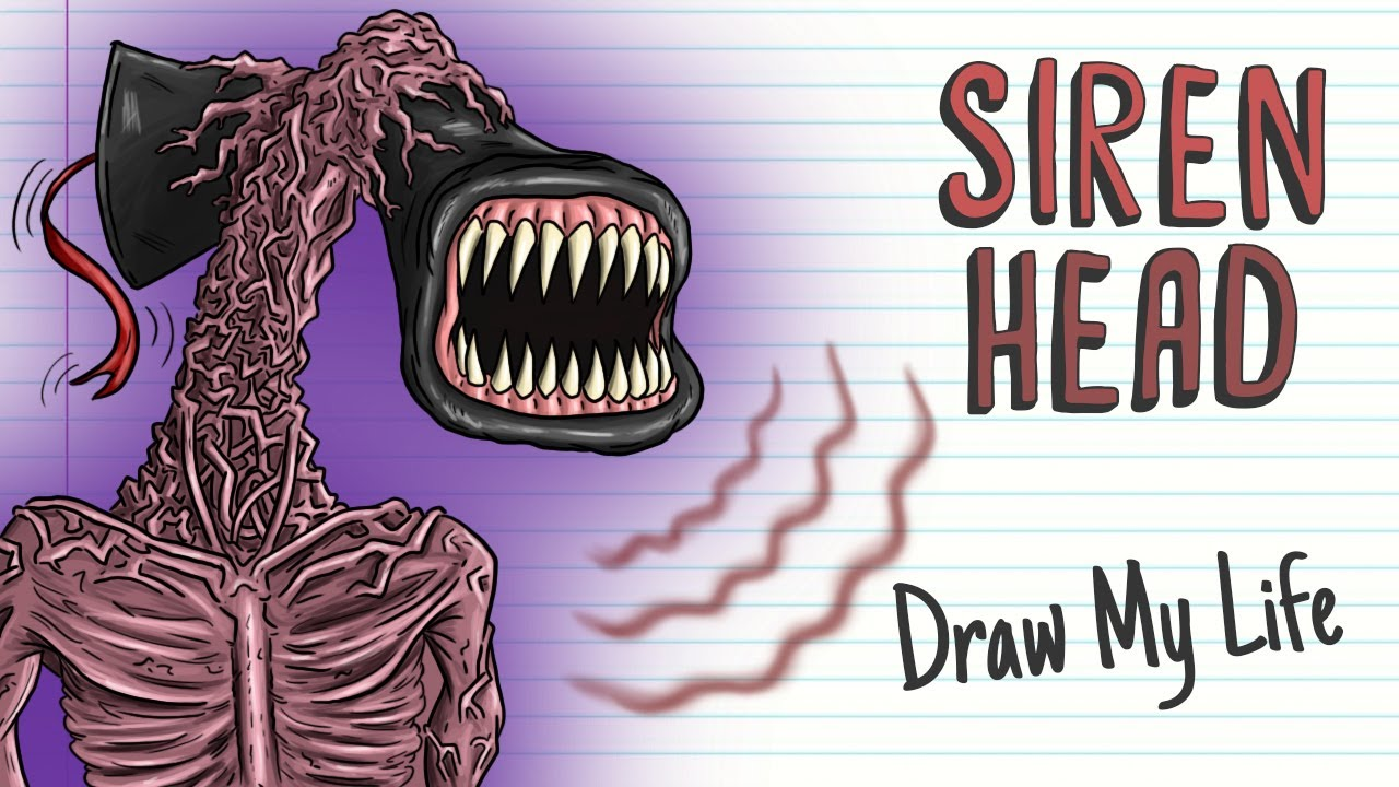 Siren Head Draw My Life Youtube