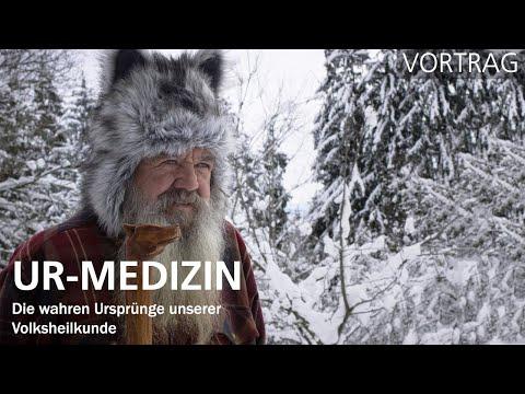 Ur-Medizin: Die wahren Ursprünge unserer Volksheilkunde (Vortrag)