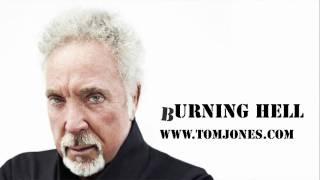 Tom Jones - Burning Hell YouTube Videos