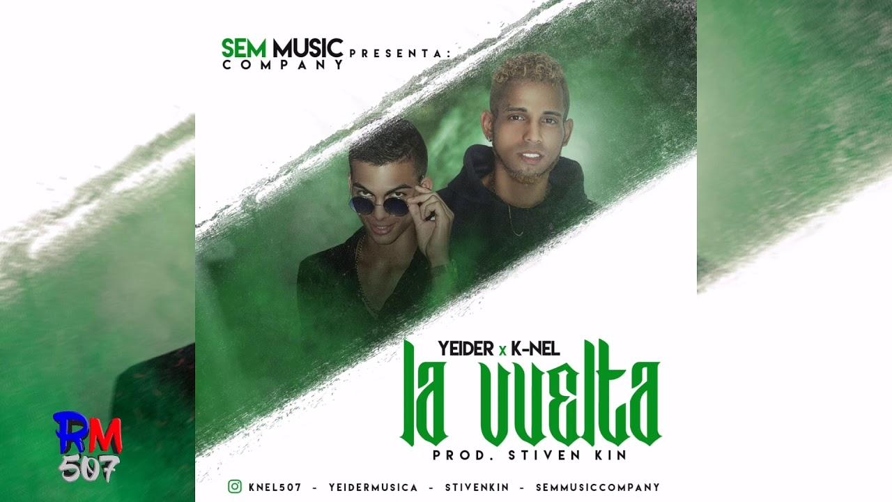 Yeider ft K-nel - La Vuelta | Audio
