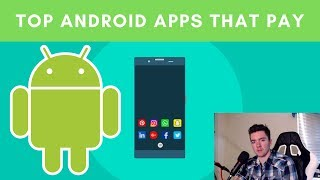 10 Highest Rated Android Apps That Pay You Money 2019