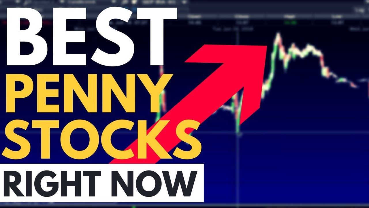 The 4 Best Penny Stocks Right Now Youtube