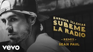 Enrique Iglesias - SUBEME LA RADIO REMIX ft. Sean Paul (Lyric Video)