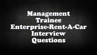 Management Trainee Enterprise-Rent-A-Car Interview Questions