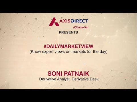 Daily Derivative View on Stock Market | Share Trading Today - 18th July 2017 - AxisDirect