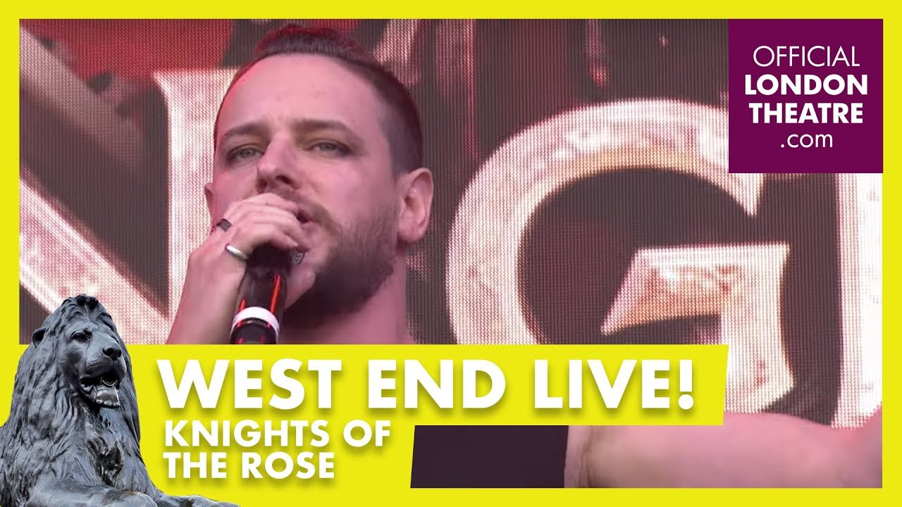 West End LIVE 2018: Knights Of The Rose