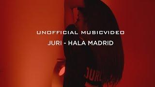 JURI - Hala Madrid (Musikvideo)