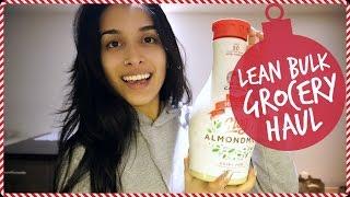 Lean Bulk Grocery Haul | My Daily Essentials | Vlogmas Day 6