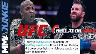 Daily Debate: In a UFC-Bellator crossover fantasy, which fights do you want to see?
