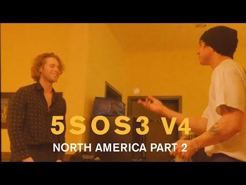 5SOS3 V4 // NORTH AMERICA PART II