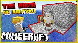 THE BAZA NA ŚRODKU OCEANU BAŁTYCKIEGO | Minecraft [#13] | BLADII & DOBRODZIEJ