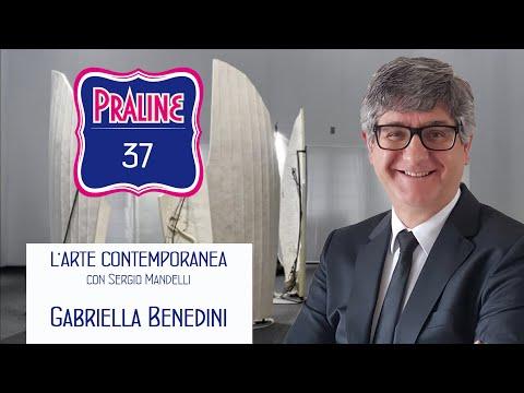 Capire l'arte contemporanea con Sergio Mandelli. Pralina N° 37 - Gabriella Benedini