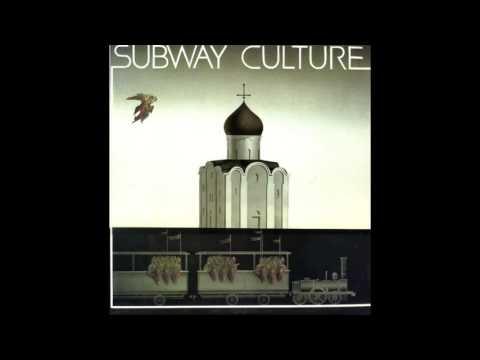 Sergey Kuryokhin, Boris Grebenshchikov, Igor Butman - Subway Culture (Full Album, USSR, 1985)