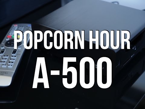 Popcorn Hour A-500 Review!