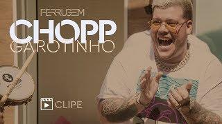 Baixar Ferrugem - Chopp Garotinho (Clipe Oficial)
