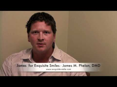 James S. for Exqusite Smiles | James M. Phelan, DMD