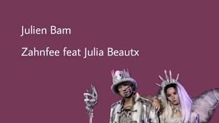 Julien Bam - Zahnfee feat Julia Beautx   Lyrics