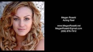 Full Reel: Megan Rosetti