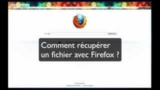 Comment récupérer un fichier avec Firefox envoyé par FTP Raw ?