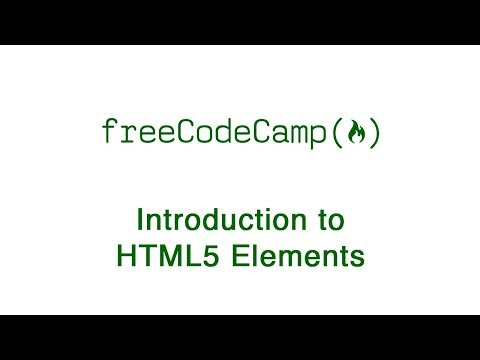 Basic HTML And HTML5: Introduction To HTML5 Elements | FreeCodeCamp