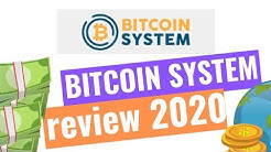 Bitcoin System Review ! Legit or Scam? [FULL TUTORIAL 2020]