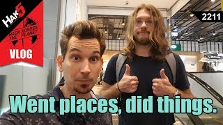 Went places, did things. Hack Across the Planet - Hak5 2211