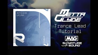 Download MAG Signature Sound - Metta & Glyde Trance Lead Tutorial 01