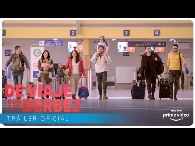 De Viaje con los Derbez - Tráiler Oficial | Amazon Prime Video